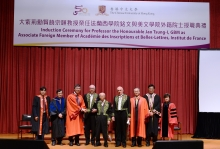(From left) Prof. Archie Lee, Director, Institute of Chinese Studies, CUHK; Prof. Leung Yuen Sang, Head of Chung Chi College and Dean of Faculty of Arts, CUHK; Prof. Joseph J.Y. Sung, Vice-Chancellor and President, CUHK; Prof. Franciscus Verellen, Academician, Académie des Inscriptions et Belles-Lettres, Institut de France; Prof. the Honourable Jao Tsung-I, GBM; Prof. Michel Zink, Permanent Secretary, Académie des Inscriptions et Belles-Lettres, Institut de France; Prof. Fok Tai Fai, Pro-Vice-Chancellor, CUHK; Prof. Shun Kwong Loi, Head of New Asia College, CUHK; and Prof. Jenny So, Professor of Fine Arts and Director of Art Museum, CUHK.