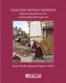 2015年亚太灾害报告《灾害无国界》